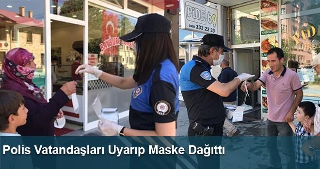 Polis Vatandaşları Uyarıp Maske Dağıttı