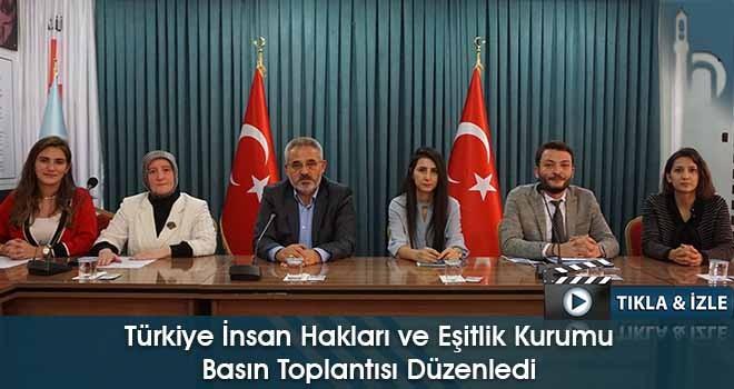 Türkiye İnsan Hakları ve Eşitlik Kurumu Basın Toplantısı Düzenledi