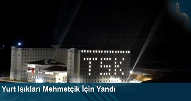 Yurt Işıkları Mehmetçik İçin Yandı