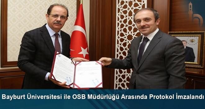 Bayburt Üniversitesi ile OSB Müdürlüğü arasında işbirliği protokolü imzalandı