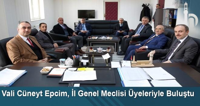 Vali Cüneyt Epcim, İl Genel Meclisi Üyeleriyle Buluştu
