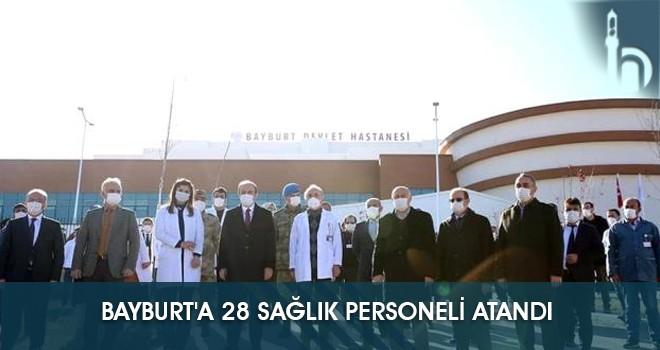 Bayburt'a 28 Sağlık Personeli Atandı
