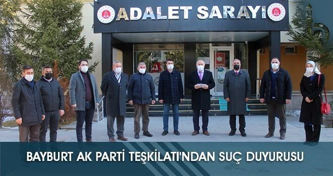 Bayburt AK Parti Teşkilatı'ndan Suç Duyurusu