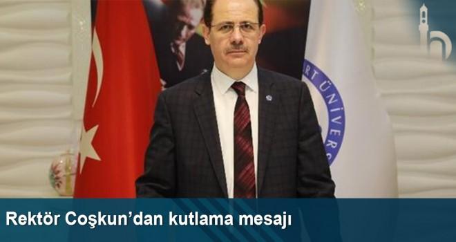 Rektör Coşkun'dan kutlama mesajı