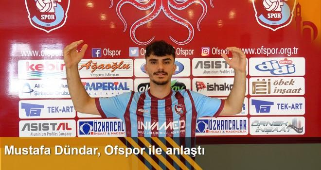 Mustafa Dündar, Ofspor İle Anlaştı.
