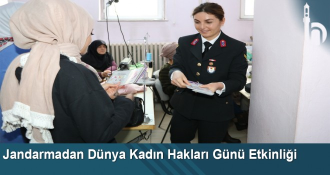 Jandarmadan Dünya Kadın Hakları Günü etkinliği