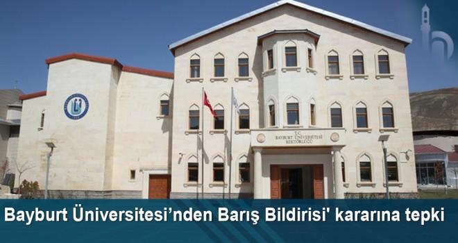 Bayburt Üniversitesi'nden 'Barış Bildirisi'ne Tepki
