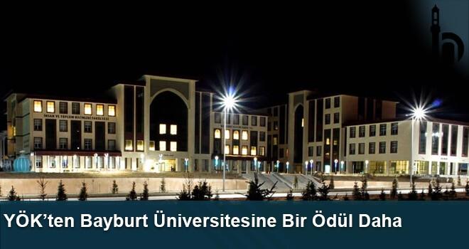 YÖK'ten Bayburt Üniversitesine Bir Ödül Daha
