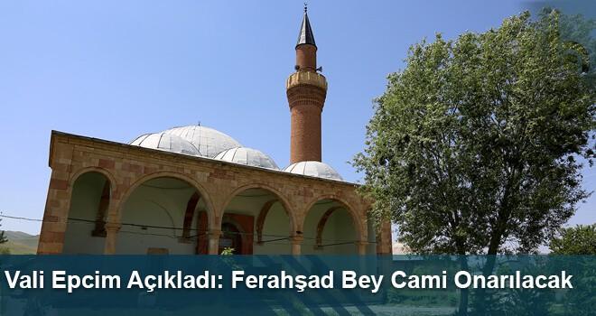 Ferahşad Bey Cami Onarılacak