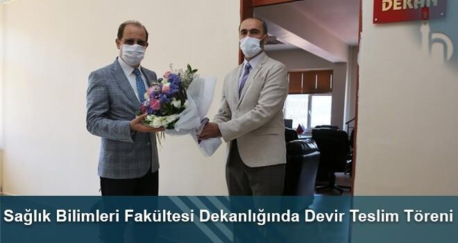 Sağlık Bilimleri Fakültesi Dekanlığında Devir Teslim Töreni