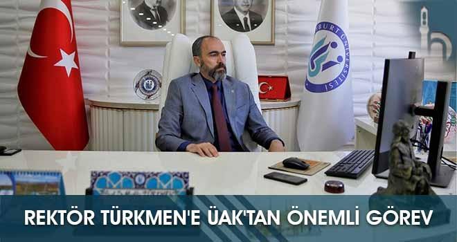Rektör Türkmen'e ÜAK'tan Önemli Görev