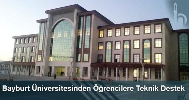 Bayburt Üniversitesinden Öğrencilere Teknik Destek