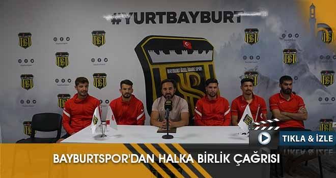 Bayburtspor'dan Halka Birlik Çağrısı