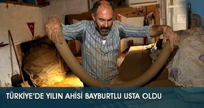 Türkiye'de Yılın Ahisi Bayburtlu Usta Oldu