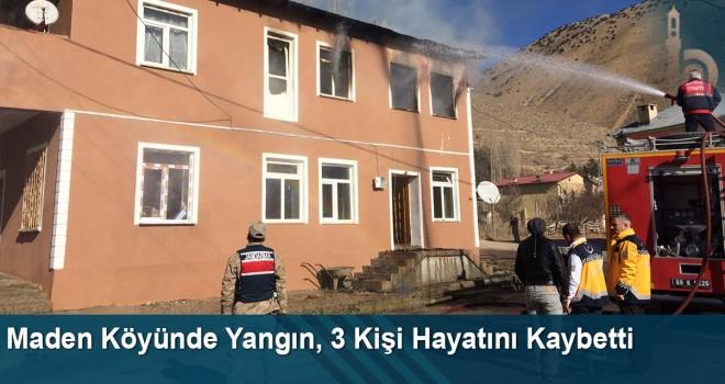Maden Köyünde Yangın, 3 Kişi Hayatını Kaybetti
