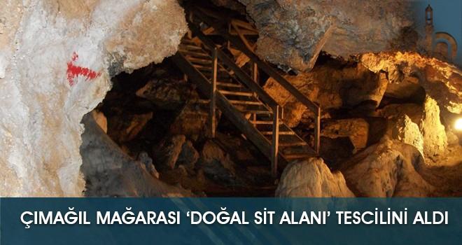 Çımağıl Mağarası 'Doğal Sit Alanı' Tescilini Aldı