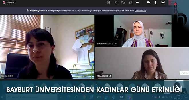 Bayburt Üniversitesinden Kadınlar Günü Etkinliği