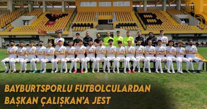 Bayburtsporlu Futbolculardan Başkan Çalışkan'a Jest