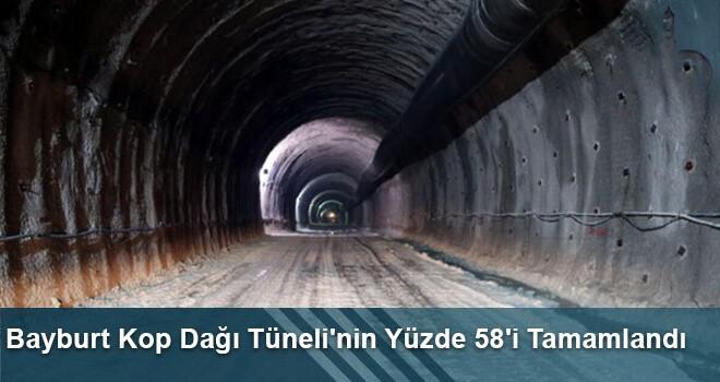 Bayburt Kop Dağı Tüneli'nin Yüzde 58'i Tamamlandı