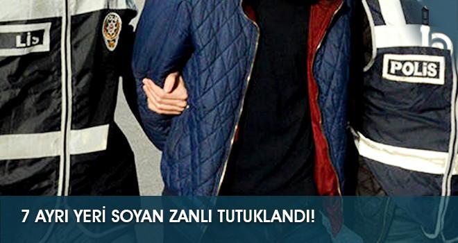 7 Ayrı Yeri Soyan Zanlı Tutuklandı!