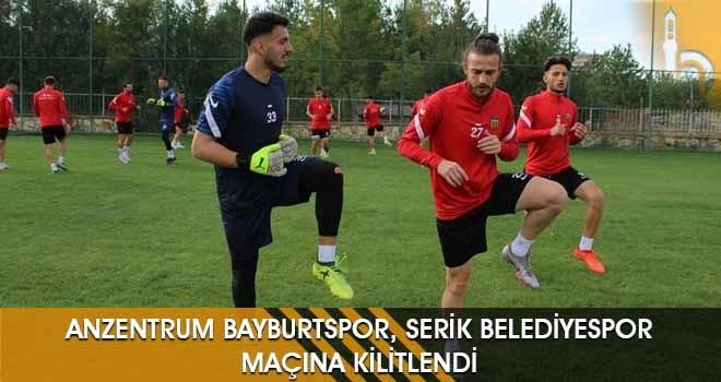 AnZentrum Bayburtspor, Serik Belediyespor Maçına Kilitlendi
