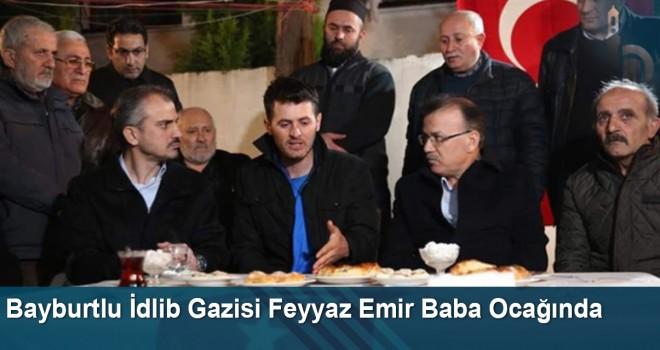 Bayburtlu İdlib Gazisi Feyyaz Emir Baba Ocağında