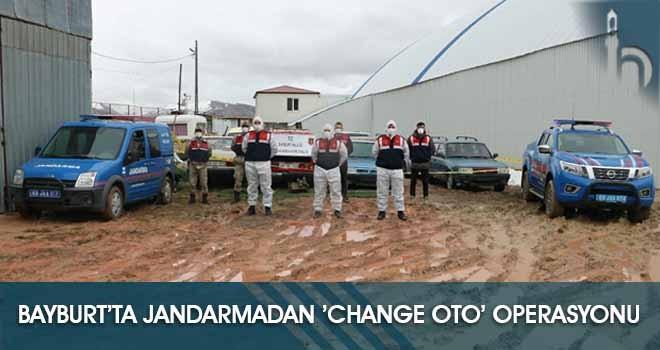 Bayburt'ta Jandarmadan 'Change Oto' Operasyonu