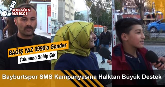 Bayburtspor SMS Kampanyasına Halktan Büyük Destek