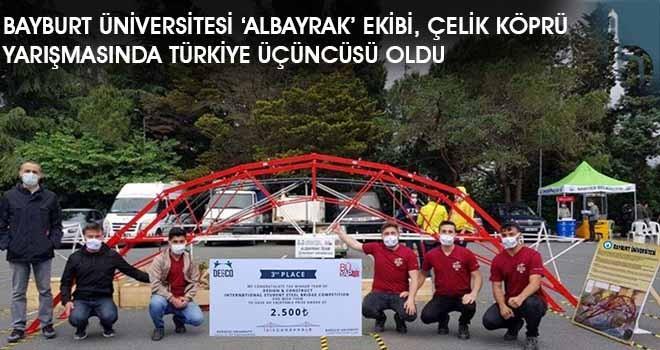 Bayburt Üniversitesi 'ALBAYRAK' Ekibi, Çelik Köprü Yarışmasında Türkiye Üçüncüsü Oldu