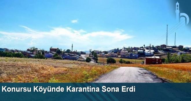 Konursu Köyünde Karantina Sona Erdi