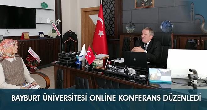Bayburt Üniversitesi Online Konferans Düzenledi