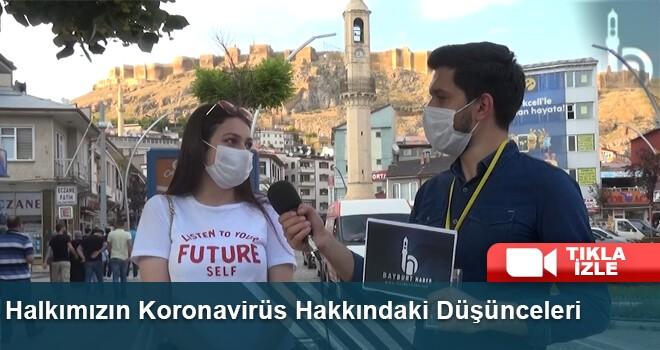 Halkımızın Koronavirüs Hakkındaki Düşünceleri