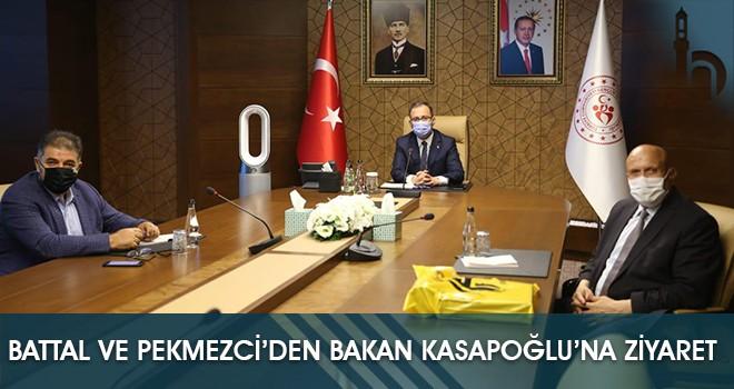 Battal ve Pekmezci'den Bakan Kasapoğlu'na Ziyaret