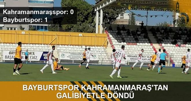 Bayburtspor Kahramanmaraş'tan Galibiyetle Döndü