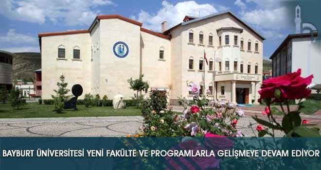 Bayburt Üniversitesi Yeni Fakülte ve Programlarla Gelişmeye Devam Ediyor