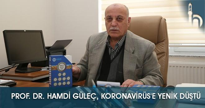Prof. Dr. Hamdi Güleç, Koronavirüs'e Yenik Düştü