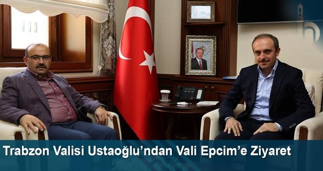 Trabzon Valisi Ustaoğlu'ndan Vali Cüneyt Epcim'e Ziyaret