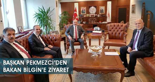 Başkan Pekmezci'den Bakan Bilgin'e Ziyaret