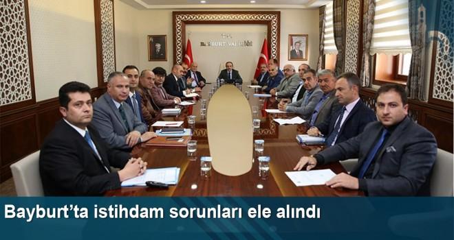 Bayburt'ta istihdam sorunları ele alındı