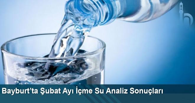 Bayburt'ta Şubat Ayı İçme Su Analiz Sonuçları