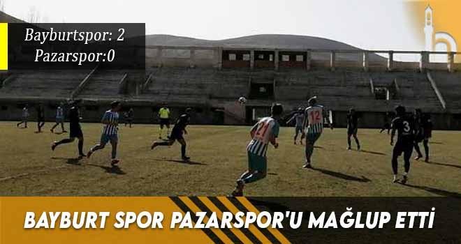Bayburt Spor Pazarspor'u Mağlup Etti.