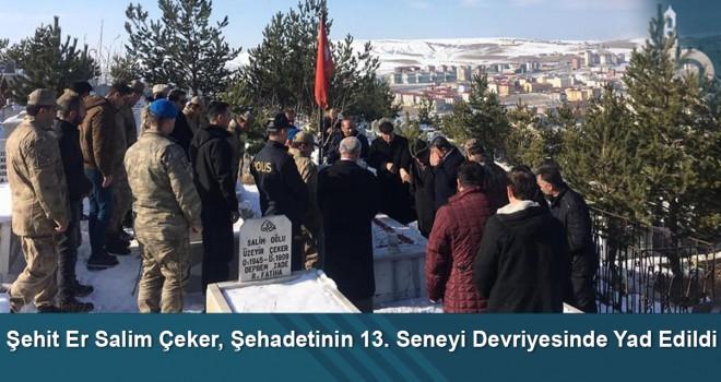 Şehit Er Salim Çeker, şehadetinin 13. seneyi devriyesinde yad edildi