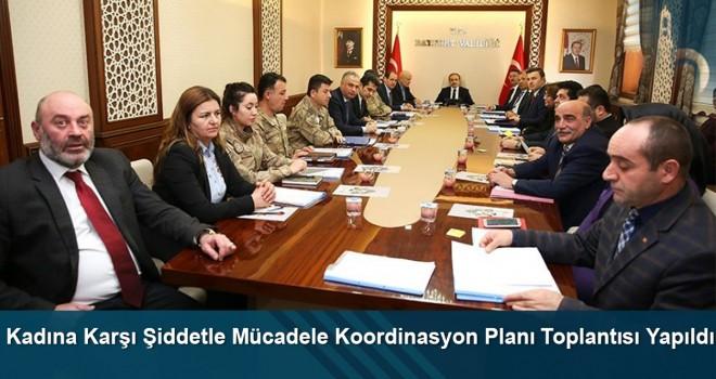 Kadına karşı şiddetle mücadele koordinasyon planı toplantısı yapıldı