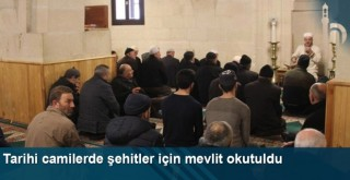 Tarihi camilerde şehitler için mevlit okutuldu