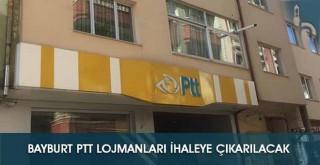 Bayburt PTT Lojmanları İhaleye Çıkarılacak