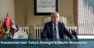 Kazakistan'dan Yahya Akengin'e Devlet Madalyası
