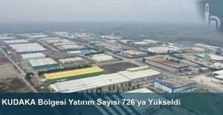 KUDAKA Bölgesi Yatırım Sayısı 726'ya Yükseldi