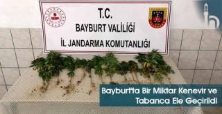 Bayburt'ta Bir Miktar Kenevir ve Tabanca Ele Geçirildi