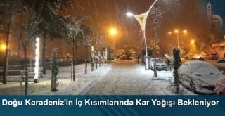 Doğu Karadeniz'in İç Kısımlarında Kar Yağışı Bekleniyor