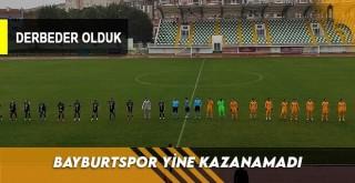 Bayburtspor Yine Kazanamadı